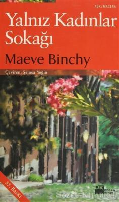 Maeve Binchy - Yalnız Kadınlar Sokağı | Sözcü Kitabevi