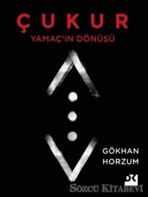 Gökhan Horzum - Yamaç'ın Dönüşü - Çukur | Sözcü Kitabevi