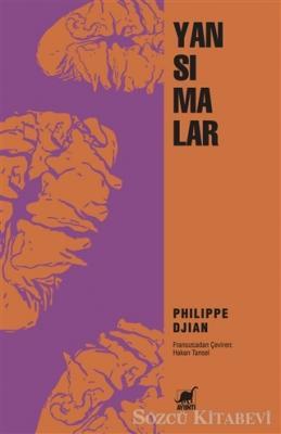Philippe Djian - Yansımalar   Sözcü Kitabevi