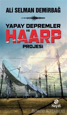 Yapay Depremler ve Haarp Projesi