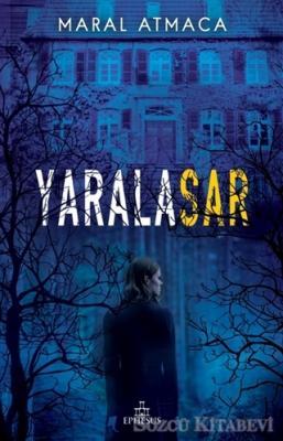 Yaralasar (Ciltli)