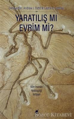 Yaratılış Mı Evrim Mi?