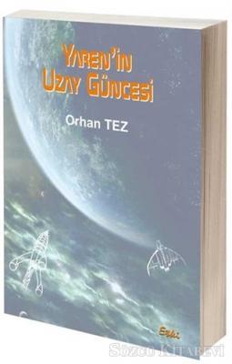 Yaren'in Uzay Güncesi
