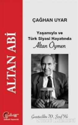 Yaşamıyla ve Türk Siyasi Hayatında Altan Öymen