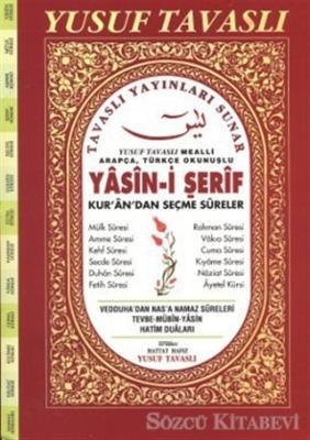 Yasin-i Şerif - Kur'an'dan Seçme Sureler (Fihristli - Rahle Boy) (D59)