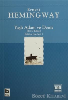 Yaşlı Adam ve Deniz (İhtiyar Balıkçı)