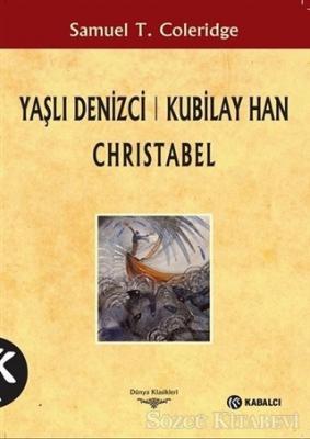 Yaşlı Denizci: Kubilay Han Christabel
