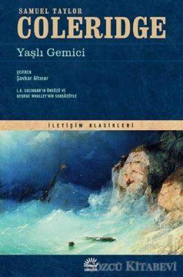 Samuel Taylor Coleridge - Yaşlı Gemici | Sözcü Kitabevi