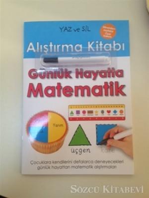 Yaz ve Sil Alıştırma Kitabı: Günlük Hayatta Matematik