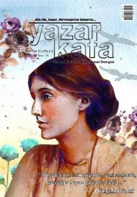 Yazar Kafa İki Aylık Edebiyat ve Sanat Dergisi Sayı: 16 Mayıs-Haziran 2016