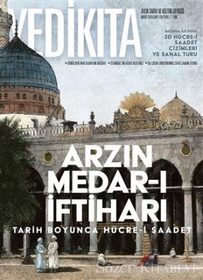 Yedikıta Aylık Tarih ve Kültür Dergisi Sayı: 139 Mart 2020