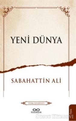 Sabahattin Ali - Yeni Dünya | Sözcü Kitabevi