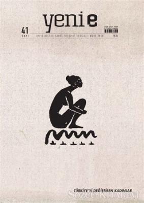 Yeni E Dergisi Sayı: 41 Mart 2020