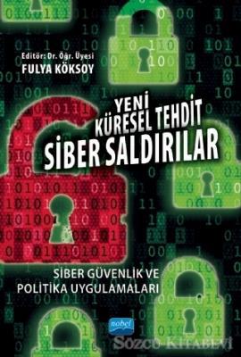 Yeni Küresel Tehdit Siber Saldırılar
