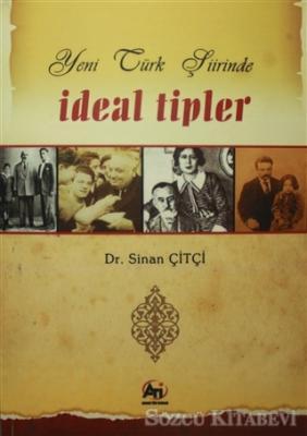 Yeni Türk Şiirinde İdeal Tipler