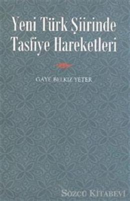 Yeni Türk Şiirinde Tasfiye Hareketleri