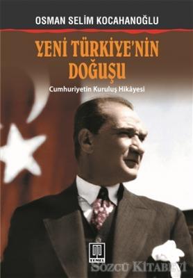 Yeni Türkiye'nin Doğuşu