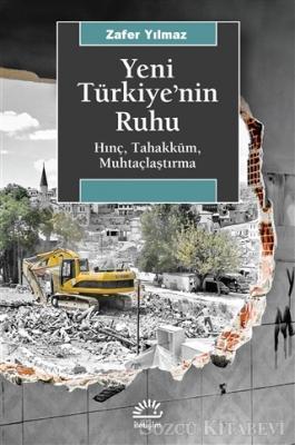 Zafer Yılmaz - Yeni Türkiye'nin Ruhu | Sözcü Kitabevi