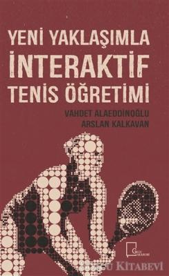 Yeni Yaklaşımla İnteraktif Tenis Öğretimi