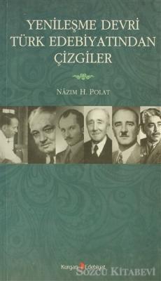 Yenileşme Devri Türk Edebiyatından Çizgiler