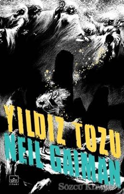 Neil Gaiman - Yıdız Tozu | Sözcü Kitabevi
