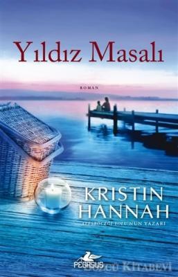 Kristin Hannah - Yıldız Masalı | Sözcü Kitabevi