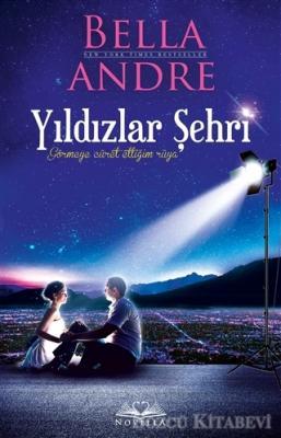 Bella Andre - Yıldızlar Şehri | Sözcü Kitabevi