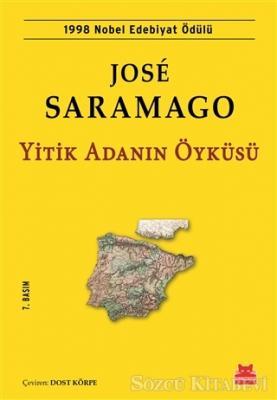 Jose Saramago - Yitik Adanın Öyküsü | Sözcü Kitabevi