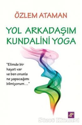 Yol Arkadaşım Kundalini Yoga