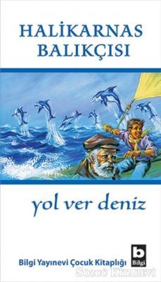 Cevat Şakir Kabaağaçlı (Halikarnas Balıkçısı) - Yol Ver Deniz | Sözcü Kitabevi