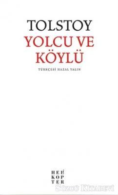 Lev Nikolayeviç Tolstoy - Yolcu ve Köylü | Sözcü Kitabevi
