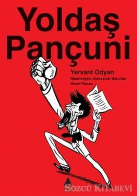 Yervant Odyan - Yoldaş Pançuni | Sözcü Kitabevi