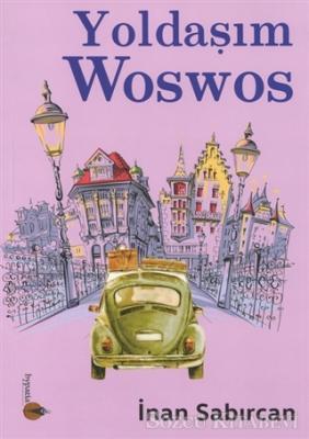 İnan Sabırcan - Yoldaşım Woswos | Sözcü Kitabevi