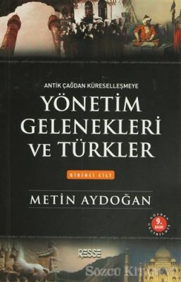 Yönetim Gelenekleri ve Türkler (2 Cilt Takım)