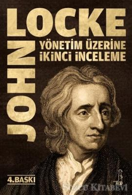 John Locke - Yönetim Üzerine İkinci İnceleme   Sözcü Kitabevi