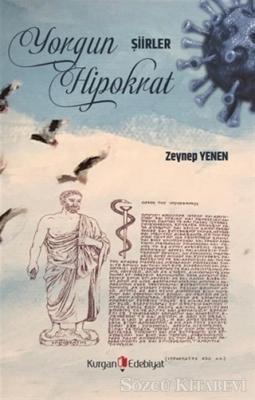 Zeynep Yenen - Yorgun Hipokrat | Sözcü Kitabevi