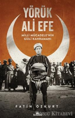 Fatih Özkurt - Yörük Ali Efe | Sözcü Kitabevi