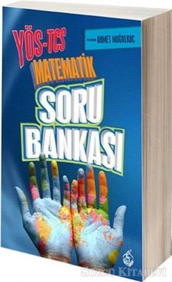 Ahmet Moğulkoç - YÖS-TCS Matematik Soru Bankası | Sözcü Kitabevi