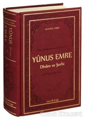 Yunus Emre Divanı ve Şerhi