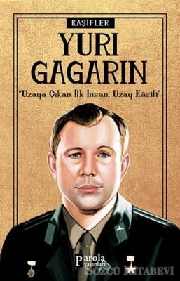 Turan Tektaş - Yuri Gagarin - Kaşifler | Sözcü Kitabevi