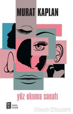 Murat Kaplan - Yüz Okuma Sanatı | Sözcü Kitabevi