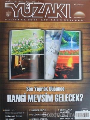 Yüzakı Aylık Edebiyat, Kültür, Sanat, Tarih ve Toplum Dergisi / Sayı:107 Ocak 2014