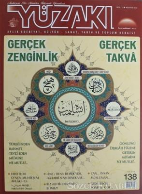 Yüzakı Aylık Edebiyat, Kültür, Sanat, Tarih ve Toplum Dergisi / Sayı:138 Ağustos 2016