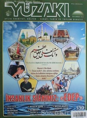 Yüzakı Aylık Edebiyat, Kültür, Sanat, Tarih ve Toplum Dergisi / Sayı:139 Eylül 2016