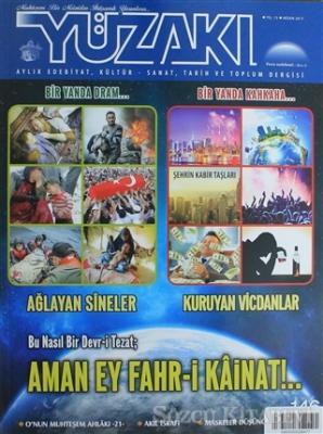 Yüzakı Aylık Edebiyat, Kültür, Sanat, Tarih ve Toplum Dergisi / Sayı:146 Nisan 2017