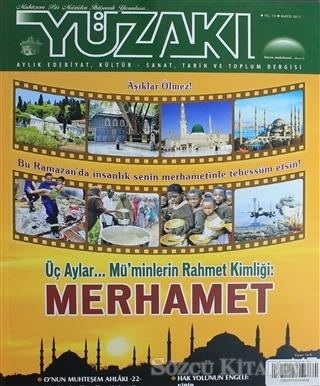 Yüzakı Aylık Edebiyat, Kültür, Sanat, Tarih ve Toplum Dergisi / Sayı:147 Mayıs 2017