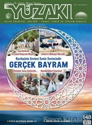 Yüzakı Aylık Edebiyat, Kültür - Sanat, Tarih ve Toplum Dergisi Sayı: 148