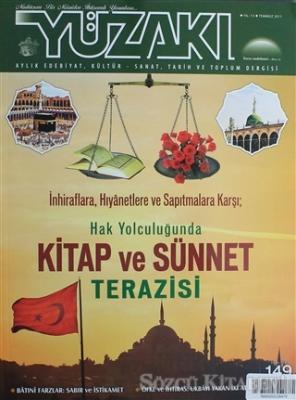 Yüzakı Aylık Edebiyat, Kültür, Sanat, Tarih ve Toplum Dergisi / Sayı:149 Temmuz 2017