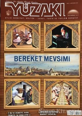 Yüzakı Aylık Edebiyat, Kültür, Sanat, Tarih ve Toplum Dergisi Sayı: 158 Nisan 2018