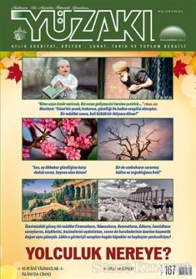Yüzakı Aylık Edebiyat, Kültür, Sanat, Tarih ve Toplum Dergisi / Sayı: 167 Ocak 2019